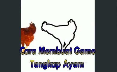 cara membuat game tangkap ayam