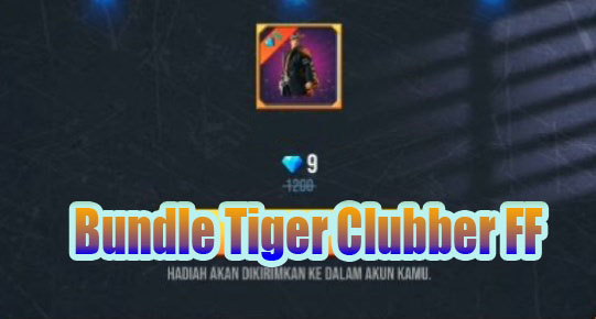 Bundle Tiger Clubber FF