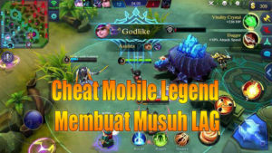 cheat mobile legend membuat musuh lag